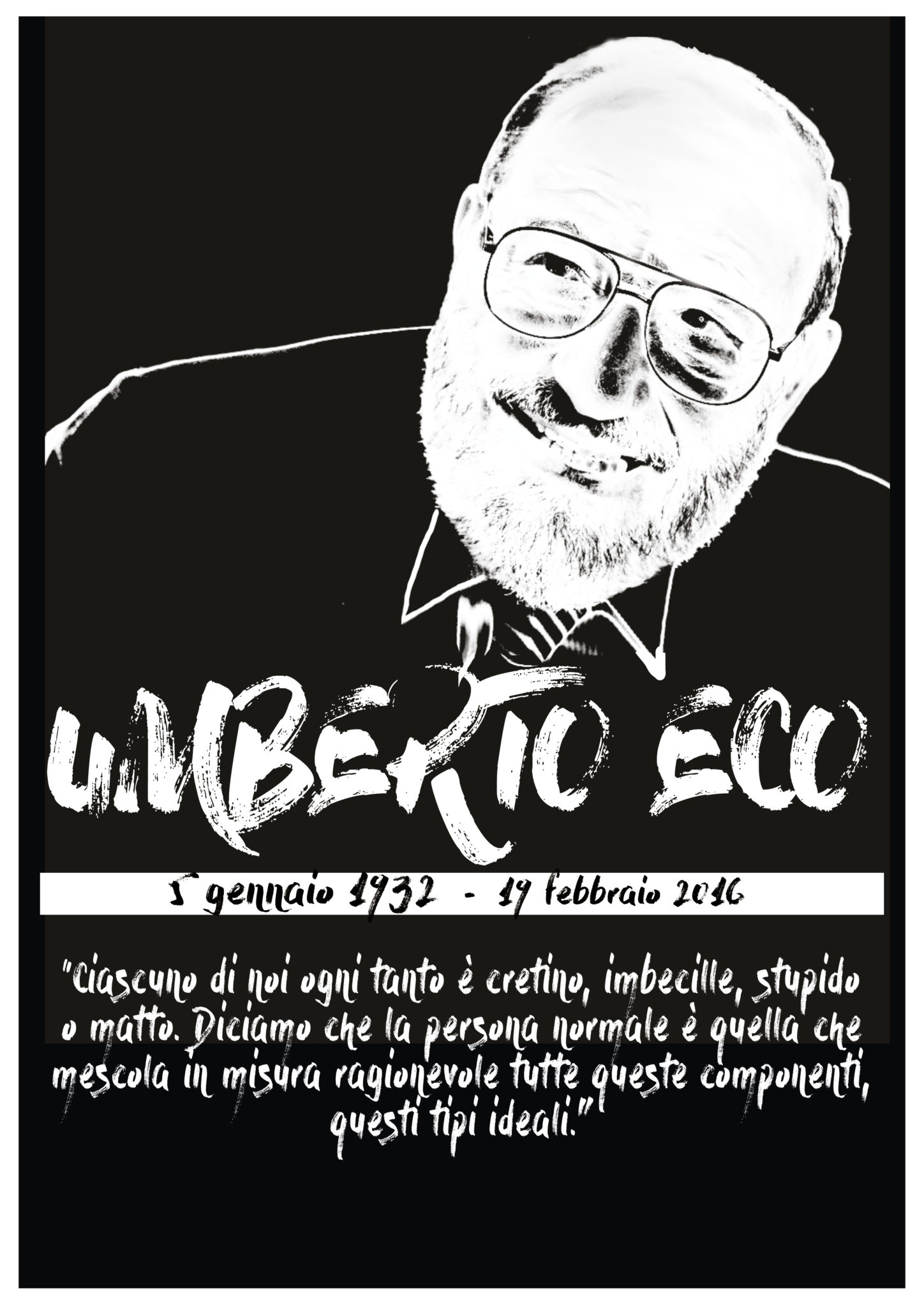 Poster Umberto Eco Memorial with one of his aphorism